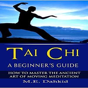 Tai Chi: A Beginner's Guide Audiobook