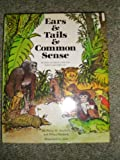 Ears and Tails and Commonsense (0233970665) by Sherlock, Philip M.