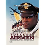 The Tuskegee Airmen ~ Laurence Fishburne