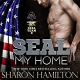 img - for SEAL My Home: SEAL Brotherhood Series book / textbook / text book