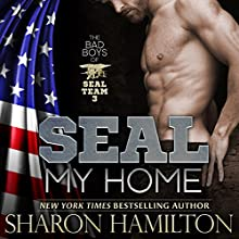 SEAL My Home: SEAL Brotherhood Series (       UNABRIDGED) by Sharon Hamilton Narrated by J.D. Hart