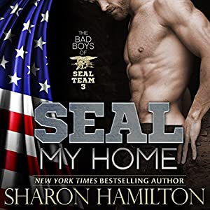 SEAL My Home: SEAL Brotherhood Series | [Sharon Hamilton]