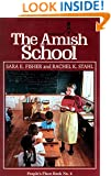 The Amish School (People's Place Book No. 6.)