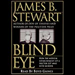 Blind Eye | James B. Stewart