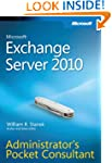Microsoft� Exchange Server 2010 Admin...