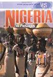 Nigeria in Pictures (Visual Geography. Second Series)