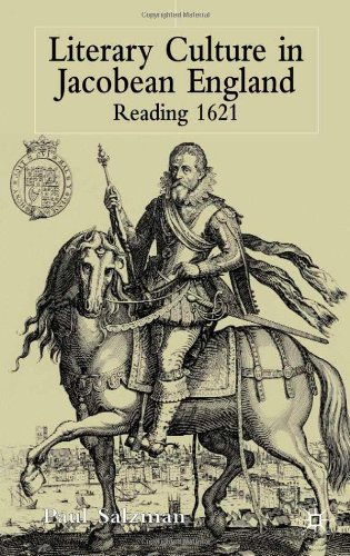 Literary Culture in Jacobean England: Reading 1621