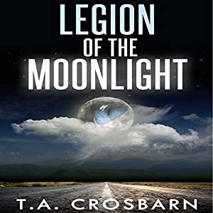 Legion of the Moonlight, Book 1 Audiobook