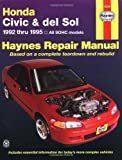 img - for Honda Civic & del Sol: 1992 thru 1995 All SOHC models Haynes Repair Manual book / textbook / text book