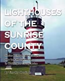 Lighthouses of the Sunrise County