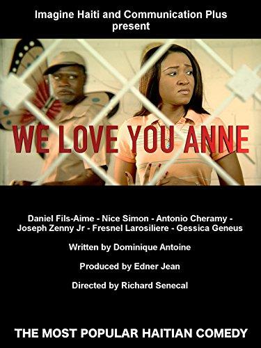 We love you Anne
