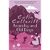 Anarchy and Old Dogs: A Dr Siri Murder Mystery (Dr Siri Paiboun Mystery 4)by Colin Cotterill
