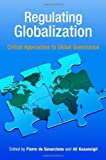img - for Regulating Globalization: Critical Approaches to Global Governance book / textbook / text book