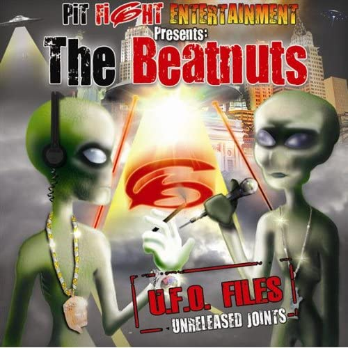 "The Beatnuts - ""U.F.O. Files: Unreleased Joints"" - @@@@"