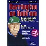 """Harrington on Hold'em: Expertenstrategie f�r No-Limit-Turniere. Band 1: Strategisches Spiel. - Pokervon """"Dan Harrington"""""""