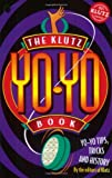 The Klutz Yo-Yo Book (1570541930) by John Cassidy