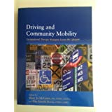 Driving and Community Mobility: Occupational Therapy Strategies Across the Lifespan