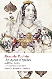 The Queen of Spades and Other Stories (Oxford World's Classics)
