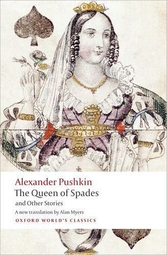 Tales of the Late Ivan Petrovich Belkin, The Queen of...