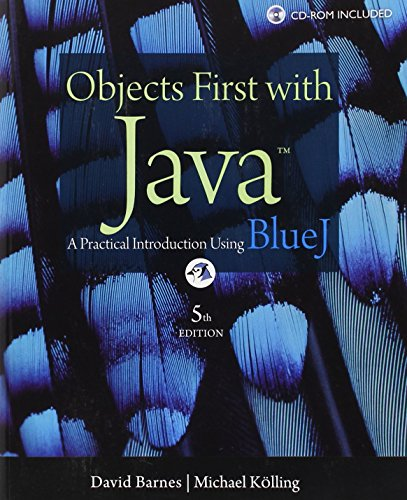 Objects First with Java: A Practical Introduction Using...