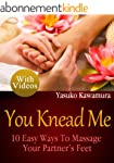 You Knead Me: 10 Easy Ways To Massage...