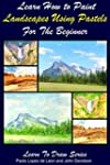 Learn How to Paint Landscapes Using P...