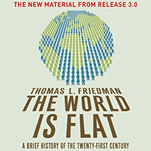 The World Is Flat: The New Material from Release 3.0 | [Thomas L. Friedman]