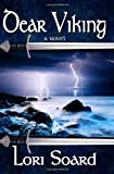 img - for Dear Viking by Lori Soard (2011-04-23) book / textbook / text book