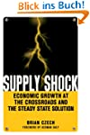 Supply Shock: Economic Growth at the...