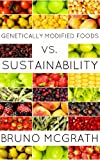 Search : Genetically Modified Foods vs. Sustainability