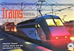 Channel Tunnel Trains: Channel Tunnel...