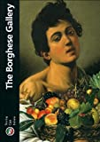 img - for The Borghese Gallery (Heritage Guides) by Moreno, Paolo, Stefani, Chiara (2001) Paperback book / textbook / text book