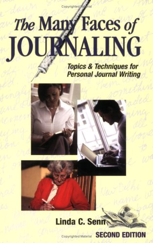 The Many Faces of Journaling: Topics & : Techniques for Personal Journal Writing