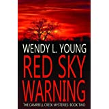 Red Sky Warning (The Campbell Creek Mysteries) ~ Wendy L. Young