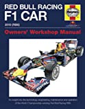 Red Bull Formula 1 Car Manual: An Insight into the Technology, Engineering, Maintenance and Operation of Red Bull Racing (Owner's Workshop Manual)