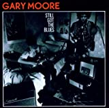 echange, troc Gary Moore - Still Got The Blues