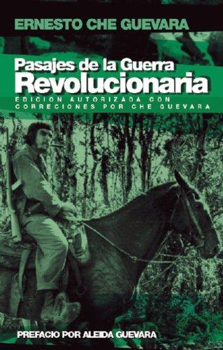 Pasajes de la guerra revolucionaria: Edición autorizada (Ocean Sur)