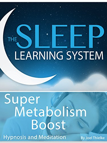 super-metabolism-boost-hypnosis-the-sleep-learning-system