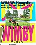 WiMBY! Hoogvliet: The Future, Past an...