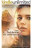 Secrets In Savannah (Phantom Knights Book 3)
