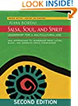 Salsa, Soul, and Spirit: Leadership f...