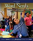 img - for Word Nerds: Teaching All Students to Learn and Love Vocabulary book / textbook / text book