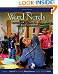 Word Nerds: Teaching All Students to...