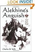 Alekhine's Anguish: A Novel of the Chess World