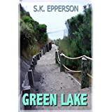 Green Lake ~ S.K. Epperson
