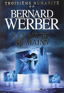 Troisième humanité : [2] : les micro-humains, Werber, Bernard