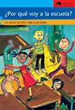 Por que voy a la escuela? La educacion obligatoria (Sociedad) (Spanish Edition)