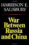 War Between Russia and China (0393336271) by Salisbury, Harrison E.