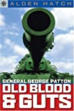 Sterling Point Books®: General George Patton: Old Blood & Guts