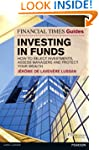 Financial Times Guide to Investing in...
